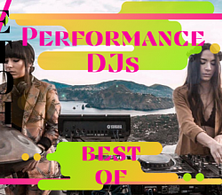 Best of Performance DJs